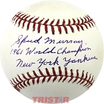 Spud Murray Autographed Baseball Inscribed 1961 World Champion Yankees