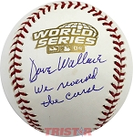 Dave Wallace Autographed 2004 World Series Baseball Inscribed We Reversed the Curse!