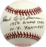 Hank Workman Autographed AL Baseball Inscribed 1950 World Champs NY Yankees