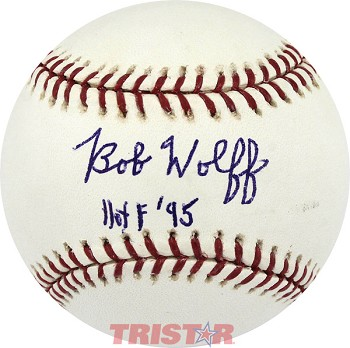 Bob Wolff Autographed Official Major League Baseball Inscribed HOF 95