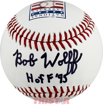 Bob Wolff Autographed Hall of Fame Logo Baseball Inscribed HOF 95