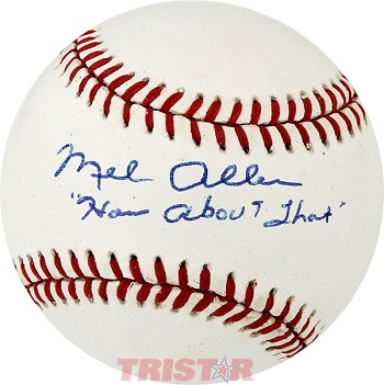 Mel Allen Autographed Official AL Baseball Inscribed 'How About That'