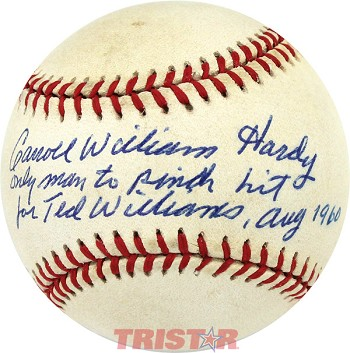 Carroll William Hardy Autographed AL Baseball Inscribed Pinch Hit for Ted Williams August 1960