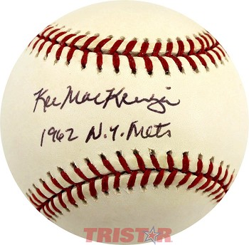 Ken MacKenzie Autographed National League Baseball Inscribed 1962 NY Mets
