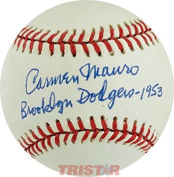 Carmen Mauro Autographed Baseball Inscribed Brooklyn Dodgers 1953