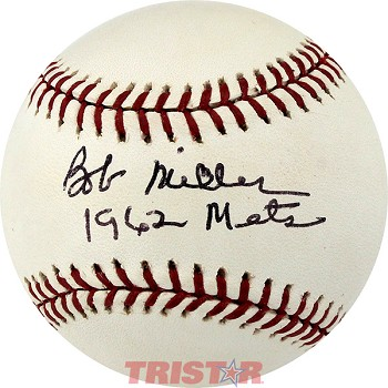 Bob Miller Autographed Official ML Baseball Inscribed 1962 Mets