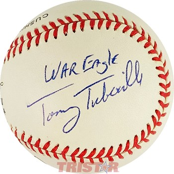 Tommy Tuberville Autographed Official National League Baseball Inscribed War Eagle
