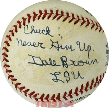 Dale Brown Autographed Official National League Baseball Inscribed Chuck: Never Give Up. LSU
